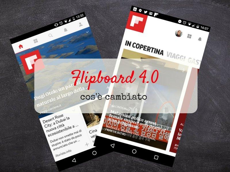 Flipboard 4.0: ecco cosa c'è nella nuova versione