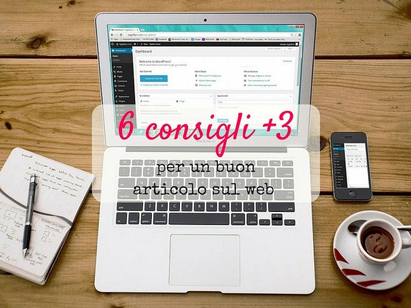 Come scrivere un buon articolo per il web: 6 consigli + 3 di preparazione