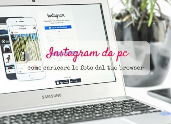 Come caricare foto su Instagram dal pc