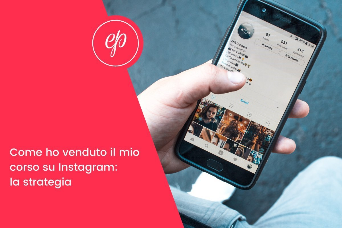 Vendere su Instagram: la strategia