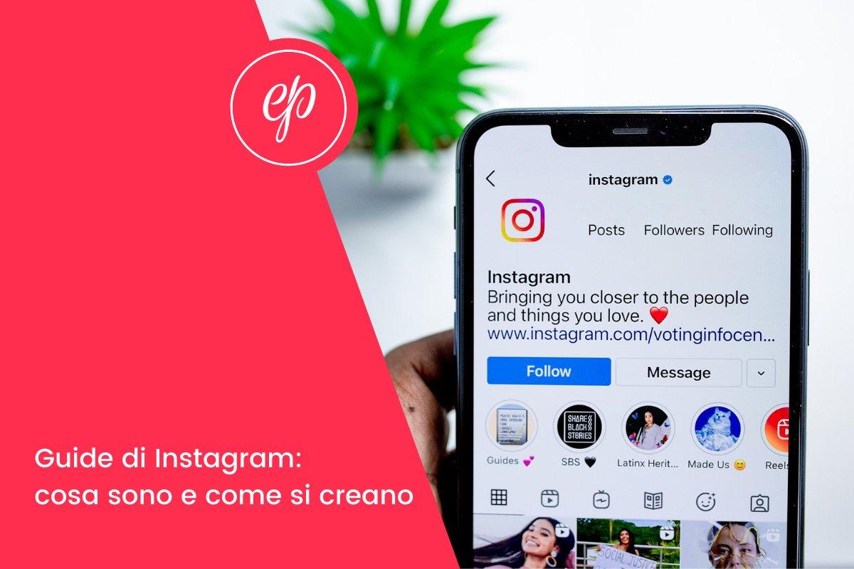Guide di Instagram: cosa sono e come crearle